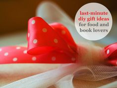 For the procrastinators out there: 8 easy last-minute DIY gifts. Affordable, too!