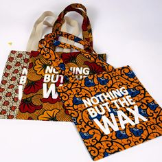 Nothing But the Wax: LA PETITE HISTOIRE DERRIERE NOS TOTEBAGS