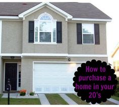 How to purchase a home in your 20's