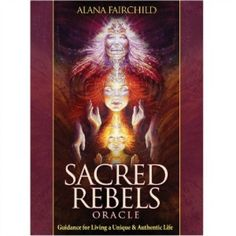 Sacred Rebels Oracle Set - http://www.tranquilitytarot.com/product/sacred-rebels-oracle-set/ This oracle deck is filled with striking imagery and beautiful heartfelt guidance to support you in awakening your sacred rebellious heart, so that you will trust in your own uniqueness and authenticity, and honour your own creative power.