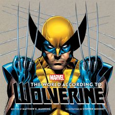 In The World According to Wolverine, Marvel Comics' favorite stoic loner finally opens up on a range of topics that are close to his mutant heart. With helpful tips on everything from clawed combat to outdoor survival and dealing with the agony of adamantium implantation, this book will delight fans who want to learn how …