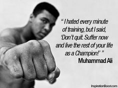 Ali wouldn't want you to stop working, so why would you! Here's The Greatest with some words of wisdom for you.