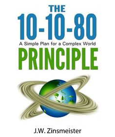 10-10-80 Principle: A Simple Plan for a Complex World