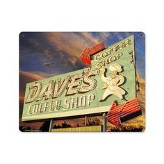 Vintage and Retro Wall Decor - JackandFriends.com - Daves Coffee Shop Metal Sign 15 x 12 Inches, $39.97 (http://www.jackandfriends.com/daves-coffee-shop-metal-sign-15-x-12-inches/)