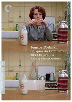 Delphine Seyrig & Chantal Akerman - Jeanne Dielman, 23, quai du Commerce, 1080 Bruxelles The Criterion Collection