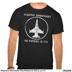 Negative Ghostrider The Pattern Is Full T-shirts