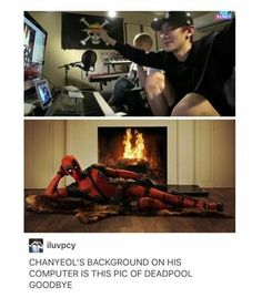 I can't with him anymore, that's awesome i love deadpool he's fucking funny