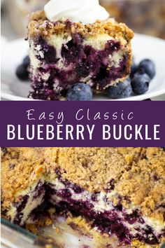 A traditional Blueberry Buckle with a soft, moist, and buttery crumbed cake packed with juicy, bright blueberries and topped with a perfectly sweet and crunchy streusel. Cupcake Recipes, Cupcake Cakes, Cupcakes, Blueberry Buckle Recipe, Poke Cakes, Streusel Topping, Moist Cakes, Tooth Fairy, Cobbler