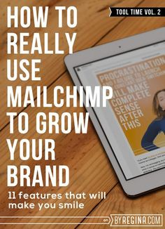 11 amazing features of MailChimp and how to use MailChimp to grow your brand. How to set up RSS to email, automatic emails, A/B testing, and more. Thank you, @byRegina (blogging + business)!