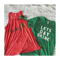 lets day drink shirt for men and women, green shirt for #stpatricksday shirt for men and women, #green fashion for st. patties day // #nine16designs