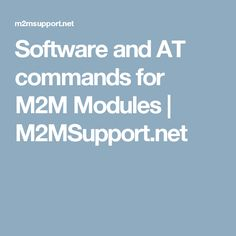 Software and AT commands for Modules // < ![CDATA[ // AT commands are software interface for wireless modules. AT commands are defined as part of stand… Arduino, Software