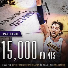 Pau Gasol 15000 points on 18 November 2012