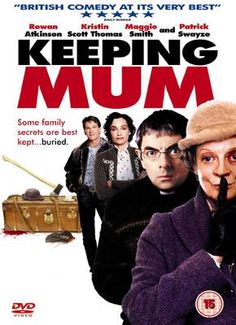 """Keeping Mum""  Secrets in this movie are the BEST !!"