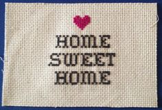 Cross Stitch: Home Sweet Home