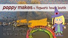 Poppy makes… a beanie inspired by Newt Scamander from Fantastic Beasts & Where to Find Them. I will show you how you can make your own Hufflepuff house beanie hat. Go to my blog poppymaakt.blogspot.com or my YouTube channel to also watch how to make a Hogwarts house scarf. Have fun! #PoppyMakes #Hogwarts #HouseScarf #Beanie #HufflePuff #Huffelpuf  #FantasticBeasts #Newt #Tina #Jacob #Queenie #NewtScamander #JKRowling #HarryPotter #DIY #DIYProject #Craft #Loom #LoomBoard #LoomKnitting #Wool…