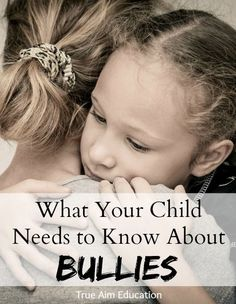 What to tell your child about bullying