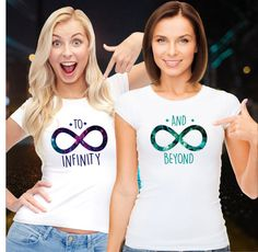 Best Friends Women Shirts Best Infinity and Beyond by VivaMake