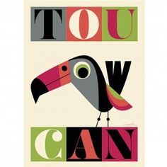 Tou-can poster from Hus and Hem  £18.95