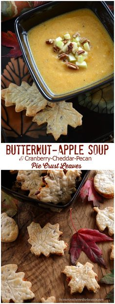 Butternut-Apple Soup with Cranberry-Cheddar-Pecan Pie Crust Leaves! A sweet and savory soup for fall, serve with pie crust leaf sandwiches of cranberry, cheddar and pecan! | homeiswheretheboatis.net