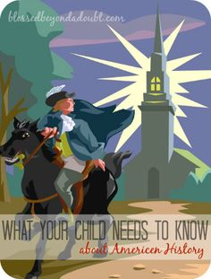 It's imperative for your child's character to learn the truth about American History!