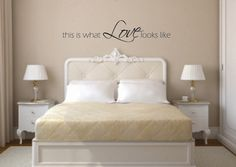 Vinyl Wall Decal This is what love looks like by BlueCoutureDesign, $12.00