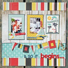 And So It Begins... - Scrapbook.com - Great stitched banner on this summer layout using Fancy Pants products.
