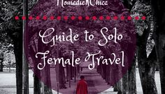 BLOG | Guide to Solo Female Travel the World