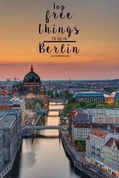 The Top Things To Do For Free In Berlin|Pinterest: theculturetrip
