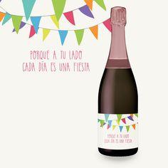 Porque a tu lado cada día es una fiesta #etiquetatuvino #vinoconpersonalidad #fiesta