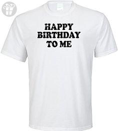 Happy Birthday To Me Adult T-Shirt (XX-Large, White) - Birthday shirts (*Amazon Partner-Link)