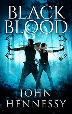 Black Blood (Black Bloods Book 1) by [Hennessy, John]