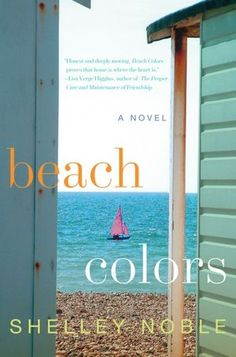 """Fans of Jane Green & Kristin Hannah are going to adore """"BEACH COLORS,"""" a fun, heartwarming & sandy story from Shelley Noble, a former dancer/choreographer. The perfect beach read, it tells the story of a respected NYC fashion designer who returns to her tiny coastal Connect. hometown when her city life implodes—only to find herself falling hard for a local policeman, even though romance could seriously threaten her big career comeback.  ADVERTISING"""