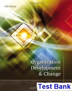Organization development and change 10th edition by cummings worley organization development and change 10th edition cummings test bank test bank solutions manual fandeluxe Images