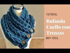 Bufanda o Cuello con Trenzas en Crochet - YouTube