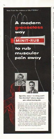 """1956 MINIT-RUB vintage magazine advertisement """"modern greaseless way"""" ~ A modern greaseless way to rub muscular pain away ... Not sticky, messy -- no strong smell! New Minit-Rub relieves deep-down pain without burning skin ... Minit-Rub is another fine product of Bristol-Myers ~ Size: The dimensions of the half-page advertisement are approximately 5.25 inches x 13.5 inches (13.25 cm x 34.25 cm). Condition: This original vintage half-page advertisement is in Excellent Condition unless ..."""