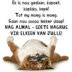 Good Night Wishes, Good Night Quotes, Good Morning Good Night, Morning Wish, Rugby Quotes, Evening Greetings, Evening Quotes, Afrikaanse Quotes, Goeie Nag