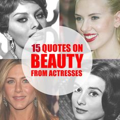 15 Quotes on Beauty from Actresses Through The Ages