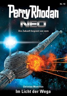 Buy Perry Rhodan Neo Im Licht der Wega: Staffel: Expedition Wega 2 von 8 by Christian Montillon and Read this Book on Kobo's Free Apps. Discover Kobo's Vast Collection of Ebooks and Audiobooks Today - Over 4 Million Titles! Interstellar, Perry Rhodan, Science Fiction, Audiobooks, Sci Fi, Ebooks, Christian, Reading, Angst