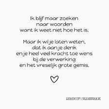 Afbeeldingsresultaat voor Heel veel sterkte The Words, Cool Words, Words Quotes, Me Quotes, Sayings, Dutch Quotes, Baby Quotes, Texts, Inspirational Quotes
