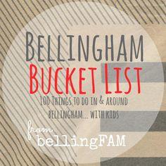 Bellingham Bucket List