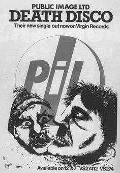 Public Image Ltd 'Death Disco' PIL The Classic lineup at their finest. Rock Posters, Band Posters, Concert Posters, Music Posters, Vinyl Poster, Punk Poster, Virgin Records, Johnny Rotten, Club Poster
