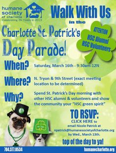 Look for us in the 2013 Charlotte St. Patrick's Day Parade on Saturday, March 16th!!   We'll be the ones wearing green :)