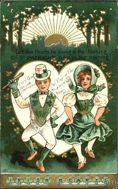 Let Our Hearts Be Young At The Dawning Of St. Patrick's Day In The Morning!