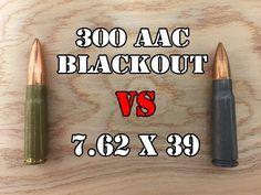 (7) 7.62 x 39 vs 300 AAC Blackout... Head to Head - YouTube