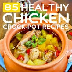 85 Healthy Chicken Crock-Pot Recipes- this list is full of easy slow cooker recipes without the calories. by rachpo
