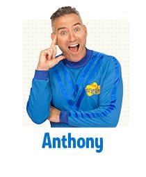 Anthony wears the blue Wiggles shirt. He sings and plays the guitar, drums, tin whistle and even bagpipes! He likes dancing and is the compere of The Wiggles' live shows. Eating is one of his favourite things to do and he loves fruit salad and especially apples, as these healthy foods give him lots of energy. When Anthony is happy he says 'wahoo'! If you'd like to stay in touch with Anthony, you can follow him on social media here:  Twitter: @Anthony_Wiggle Instagram: @Anthony_Wiggle…