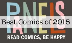 We challenged our contributors to pick their single favorite comic published this year. Here's the big, beautiful, eclectic list, and here's to another great year of reading!