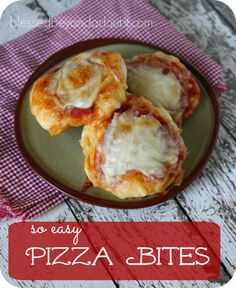 ... Pizza Bites Ingredients 11 oz tube of refrigerated pizza crust 1/2 c
