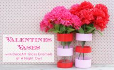 Easy Valentines Decor - Dollar Store vases, painter's tape and DecoArt Gloss Enamels that work great on glass! What a really great idea for a Valentine's Day bake sale display!