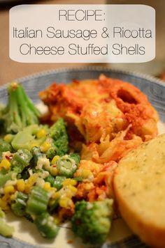 RECIPE: Italian Sausage & Ricotta Cheese Stuffed Shells